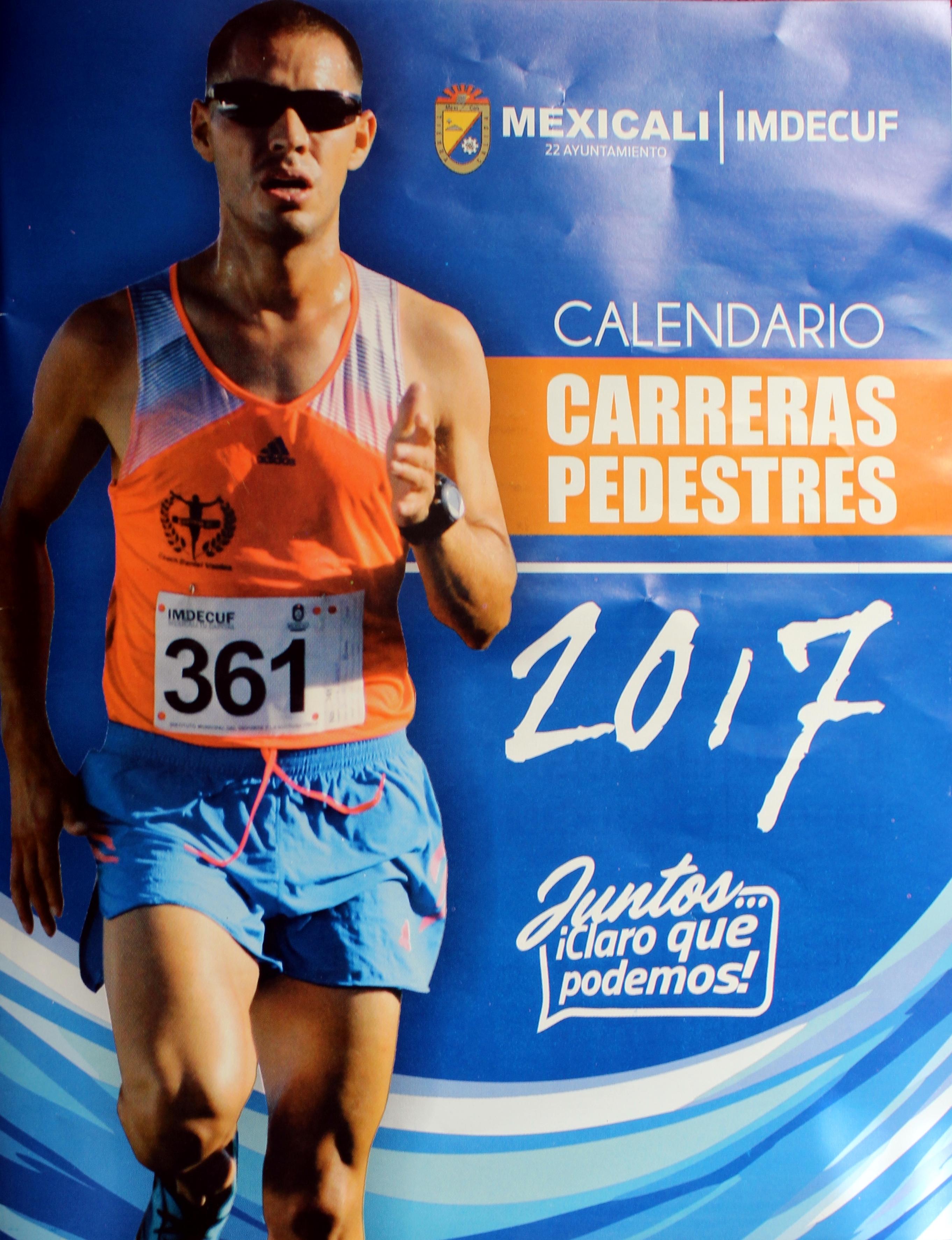 Calendario Carreras Pedestres 2017 Mexicali B C Sudor Cachanilla