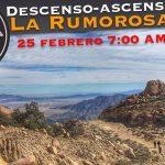 Descenso-Ascenso La Rumorosa 12km. 25 de Febrero 7:00am.