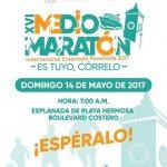 Convocatoria XVI Medio Maratòn Internacional Ensenada Powerade 2017.