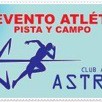 1er. Evento Atlético Pista y Campo Club Atlético Astros. (11/11/2017)