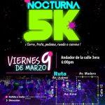 Carrera Nocturna 5K. en San Luis Río Colorado. (09/03/2018)