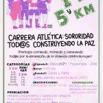 Carrera Atlética Sororidad Tod@s Construyendo la Paz. (24/11/18)