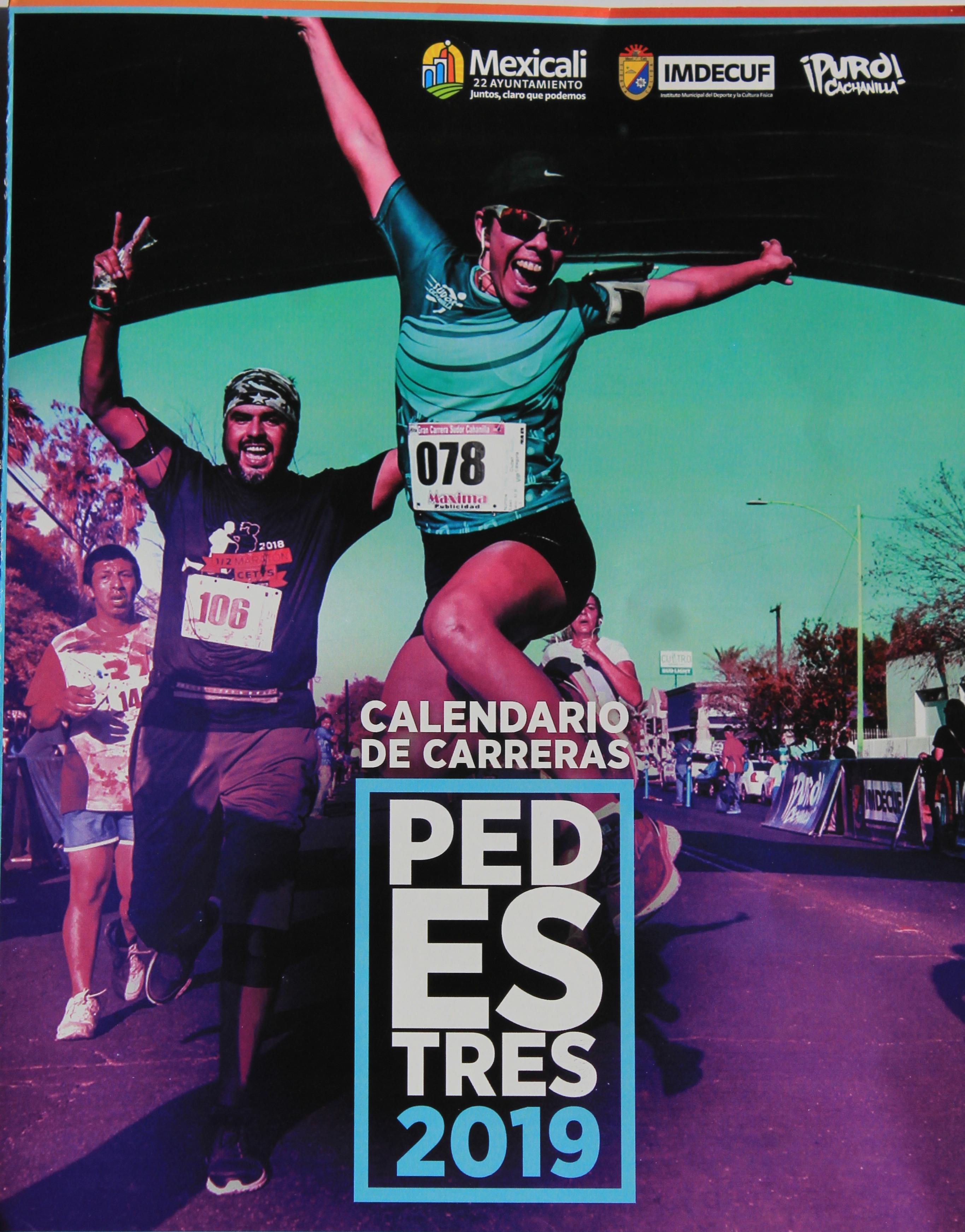 Calendario de Carreras Pedestres en Mexicali 2019.