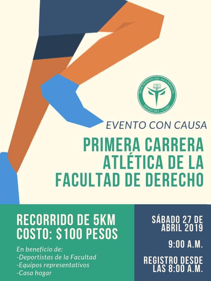 Primera Carrera Atlética de la Facultad de Derecho. (27/04/2019)