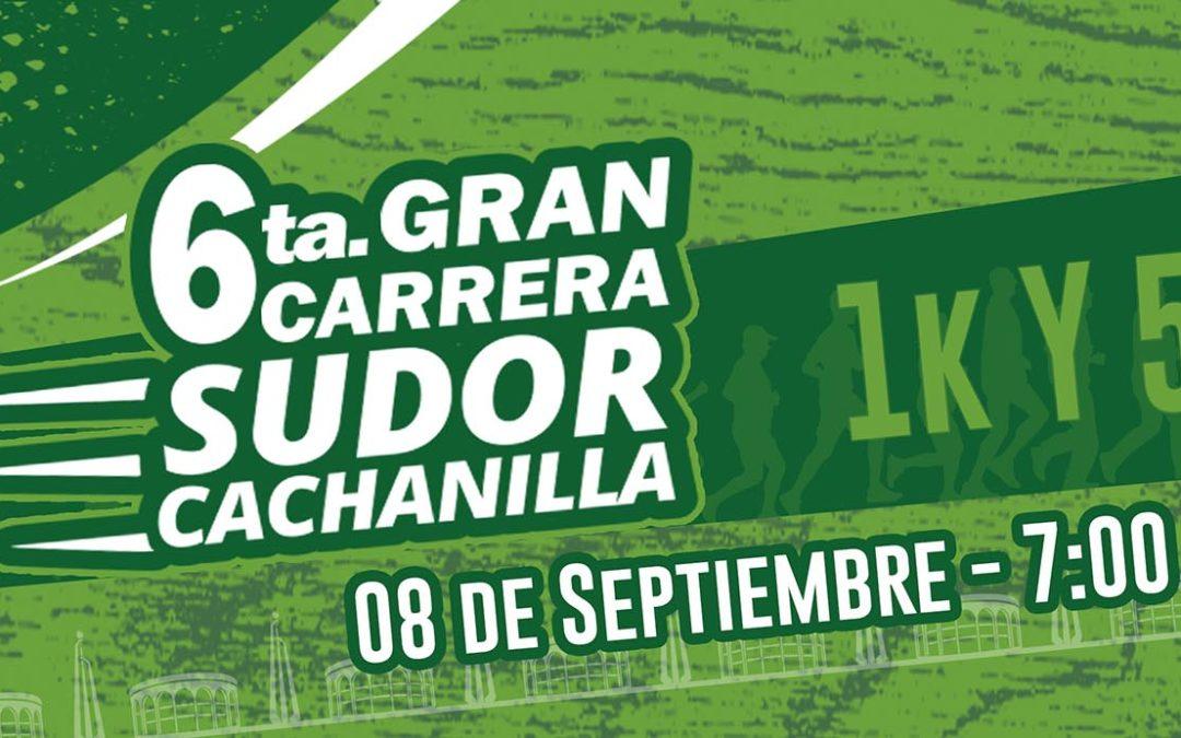 6ta. Gran Carrera Sudor Cachanilla (08/09/2019)