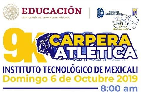 Carrera Atlética Tecnológico de Mexicali. (06/10/2019)