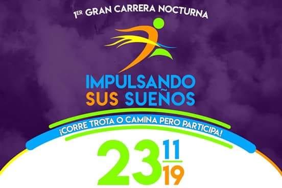 1er. Gran Carrera Nocturna «Impulsando sus Sueños». (23/11/2019)